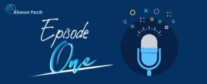 abeon podcast episode 001